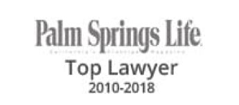 Palm Springs Life Top Lawyer 2010-2018